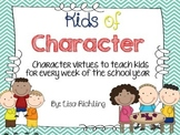 Kids of Character: Character Education for Every Week of the School Year
