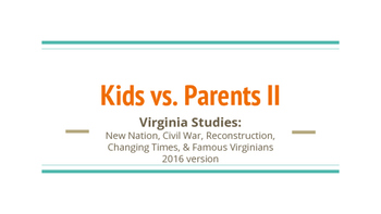 Kids vs. Parents Virginia Studies Review (Game 2)