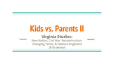 Kids vs. Parents Virginia Studies Review (Game 2)