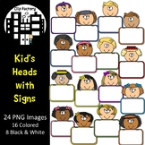Kid's Heads with Signs