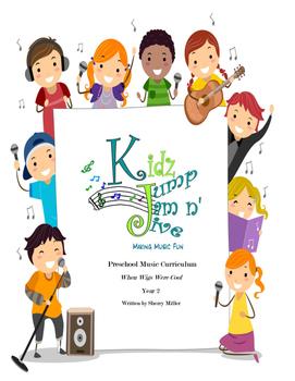 Kidz Jump Jam n' Jive Preschool Curriculum Year 2, When Wigs Where Cool