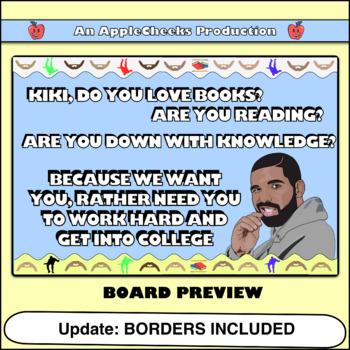 Kiki Challenge Bulletin Board Drake KiKi Do You Love Reading