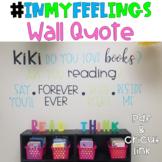 Kiki- In My Feelings Wall Quote