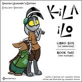 Kila Ilo 2 - Spanish Learner's Edition