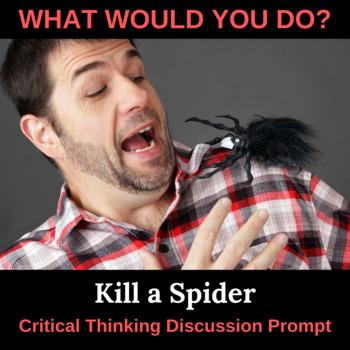 Kill a Spider Critical Thinking Activity