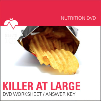 Killer At Large DVD MOVIE Guide Nutrition Fast Food Worksheet And Answer Key