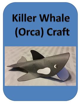 Killer Whale Craft (Orca, ocean, under the sea)