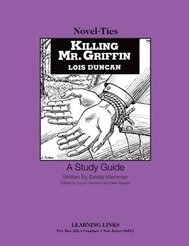 Killing Mr. Griffin - Novel-Ties Study Guide