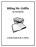 """Killing Mr. Griffin"" by Lois Duncan: A Study Guide"