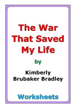 """Kimberly Brubaker Bradley """"The War That Saved My Life"""" worksheets"""