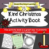 Kind Christmas Activity Book, Social Emotional, Christmas