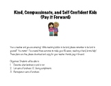 Kind, Compassionate, and Self Confident Students (Pay it Forward)