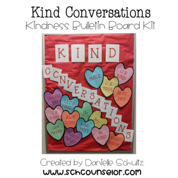 Kind Conversation Hearts Valentine's Day Themed Kindness Bulletin Board