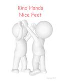 Kind Hands Nice Feet - Changing Behavior