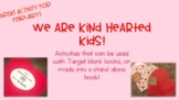 Kind Hearted Kid-Blank Book Activity