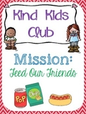 Kind Kids Club: Mission Feed Our Friends