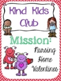 Kind Kids Club - Mission Nursing Home Valentines