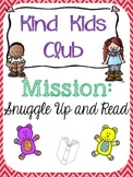 Kind Kids Club - Mission Snuggle Up & Read
