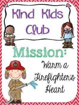 Kind Kids Club: Mission Warm a Firefighter's Heart