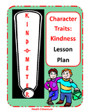 Kindness Lesson Plan - Character Skills