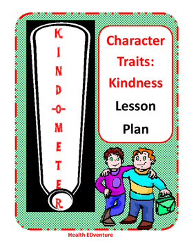 Kindness Lesson Plan - Character Skills