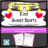 Kind Sweethearts, Valentine's Day Activity, Bulletin Board, Hearts, Kind, SEL