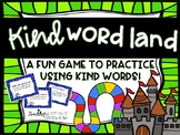 Kind Words Game - Kind Word Land!