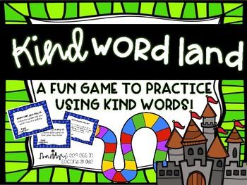 Kind Words Game - Kind Word Land!
