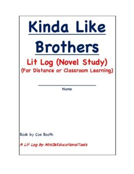 Kinda Like Brothers Lit Log