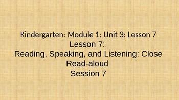 Kindegarten Module 1 Unit 3 Lesson 7