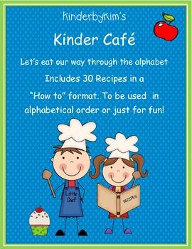 Kinder Cafe! Eating through the Alphabet Cookbook