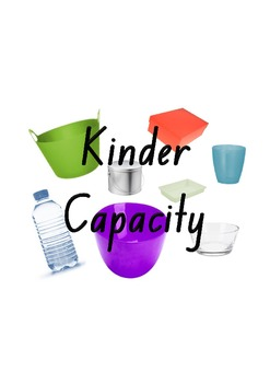 Measurement: Capacity for Kindergarten - Capacity: Which will hold more/less?
