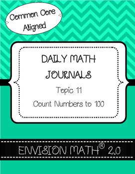 Kinder Common Core Daily EnVision Math® Journals, Topic 11 Count Numbers to 100