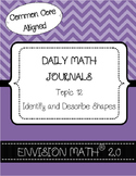 Kinder Common Core Daily EnVision Math® Journals, Topic 12 ID & Describe Shapes