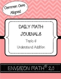 Kinder Common Core Daily EnVision Math® Journals, Topic 6 Understand Addition