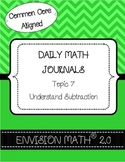 Kinder Common Core Daily EnVision Math® Journals, Topic 7 Understand Subtraction