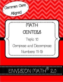 Kinder Common Core Envision Math® Centers -Topic 10 Compose & Dec. 11-19
