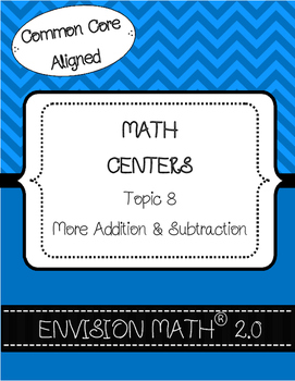 Kinder Common Core Envision Math® Centers - Topic 8 More A