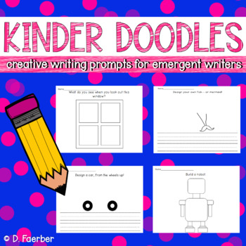 Kinder Doodles: Creative Drawing and Writing Prompts for Emergent Writers
