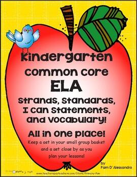 Kinder ~ ELA Common Core Strands, Standards, I Can Stateme