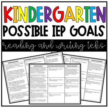 Kinder ELA TEKS with Possible IEP Goals