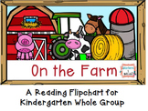 Kinder Farm Flipchart for Whole Group Reading