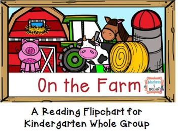 Kinder Farm Flipchart for Whole Group Reading