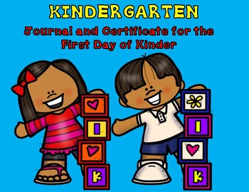 Kinder First Day of Journal and Certificate (Boy and Girl)