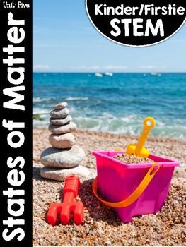 Kinder/FirstieSTEM Unit Five: States of Matter