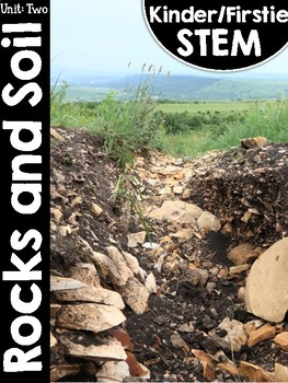 Kinder/FirstieSTEM Unit Two: Rocks and Soil
