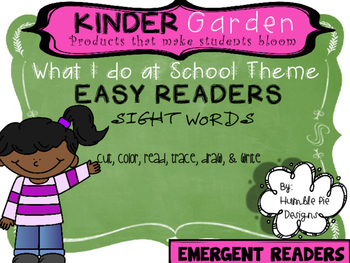 Kinder Garden: Level: Emergent - What I do at School Easy Readers