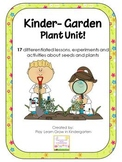 Kinder-Garden Plant Unit -17 differentiated lessons, experiments and activities