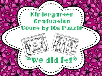 Kindergarten Graduation Puzzle Count by 10s - Fun for End of Year
