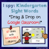 Kinder I Spy Sight Words (Distance Learning-Google Classroom-Lucy Calkins Phonic